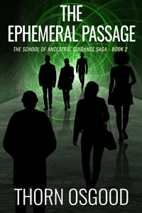 The Ephemeral Passage